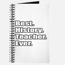 """""""Best. History. Teacher."""" Journal"""