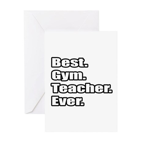 Best gym teacher ever greeting card by teachershirts for Best holiday cards ever