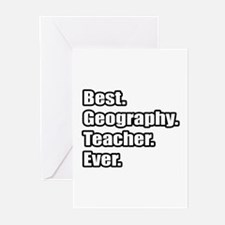 """""""Best. Geography. Teacher."""" Greeting Cards (Pk of"""