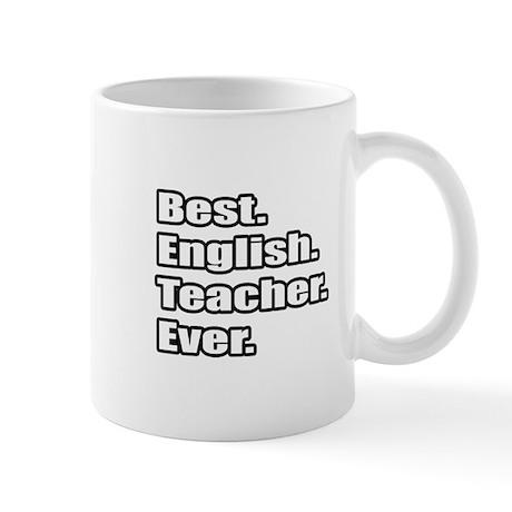 """""""Best. English. Teacher."""" Mug"""