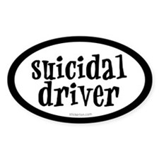 Suicidal Driver Oval Decal