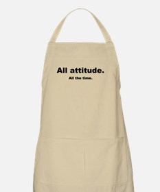 All attitude. All the time. BBQ Apron