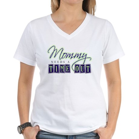 Mommy Needs Time Out Women's V-Neck T-Shirt