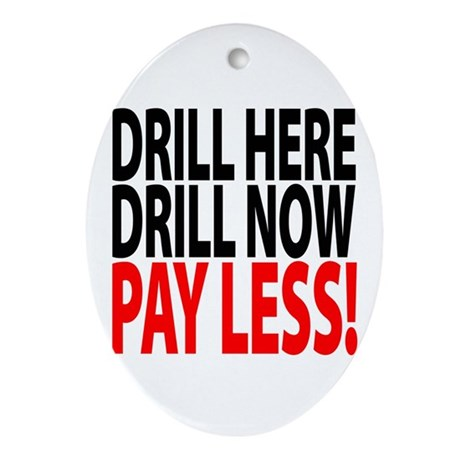 Drill here, drill now, pay less key chain ornament