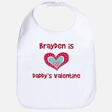 Brayden Is Daddy's Valentine Bib
