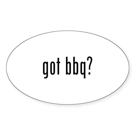 got bbq? Oval Sticker (10 pk)