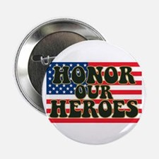 "Honor Our American Heroes 2.25"" Button (100 pack)"