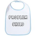Problem child Bib