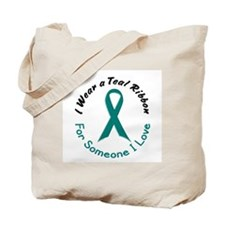 Teal Ribbon For Someone I Love 4 Tote Bag