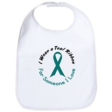 Teal Ribbon For Someone I Love 4 Bib