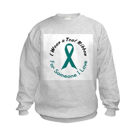 Teal Ribbon For Someone I Love 4 Kids Sweatshirt