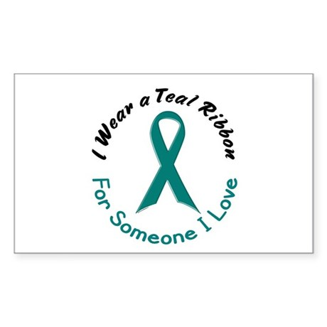 Teal Ribbon For Someone I Love 4 Sticker (Rectangl
