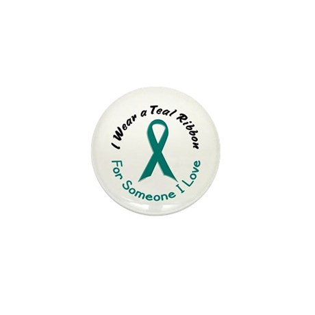 Teal Ribbon For Someone I Love 4 Mini Button