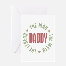 Daddy Man Myth Legend Greeting Card