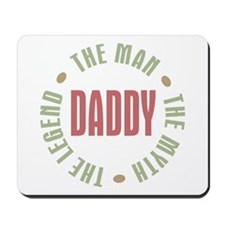 Daddy Man Myth Legend Mousepad