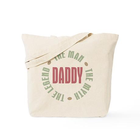 Daddy Man Myth Legend Tote Bag