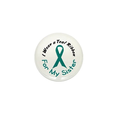 Teal Ribbon For My Sister 4 Mini Button