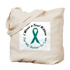 Teal Ribbon For My Sister-In-Law 4 Tote Bag