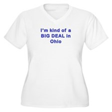 Big Deal in Ohio T-shirts T-Shirt