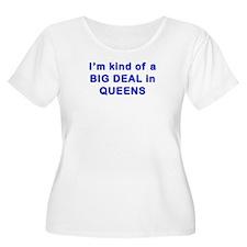 Big Deal in Queens Tees T-Shirt