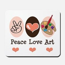 Peace Love Art Teacher Artist Mousepad