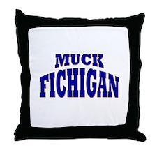 Muck Fichigan Throw Pillow