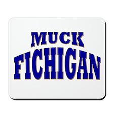 Muck Fichigan Mousepad