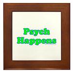 Psych Happens Framed Tile