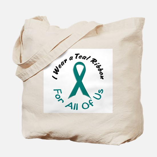 Teal Ribbon For All Of Us 4 Tote Bag