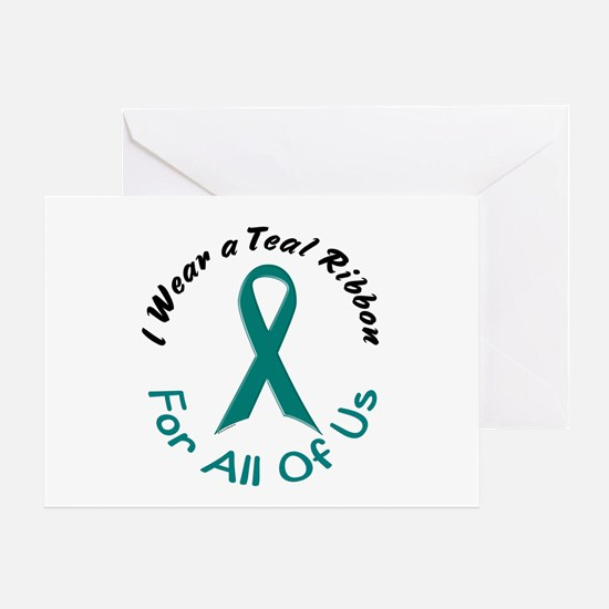Teal Ribbon For All Of Us 4 Greeting Card