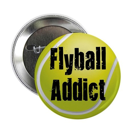 """Flyball Addict 2.25"""" Button"""