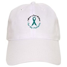 Teal Ribbon For My Patients 4 Baseball Cap