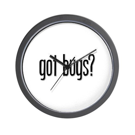 Got Bugs? Wall Clock
