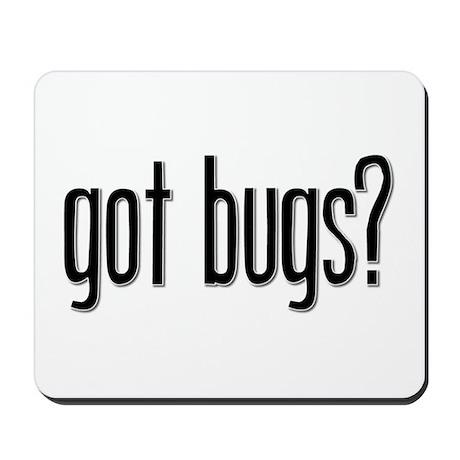Got Bugs? Mousepad
