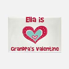 Ella Is Grandpa's Valentine Rectangle Magnet