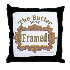 The Butler was Framed Throw Pillow
