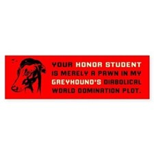 Greyhound World Domination Bumper Bumper Sticker