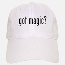 got magic? Baseball Baseball Cap