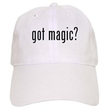 got magic? Baseball Cap