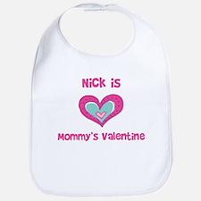 Nick Is Mommy's Valentine Bib