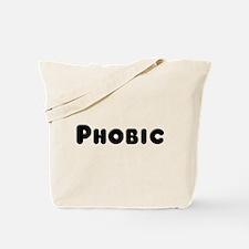 """""""Phobic"""" Tote Bag"""
