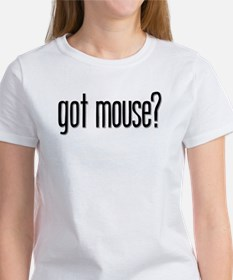 Got Mouse? Tee