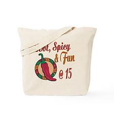 Hot N Spicy 15th Tote Bag
