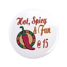 """Hot N Spicy 15th 3.5"""" Button (100 pack)"""