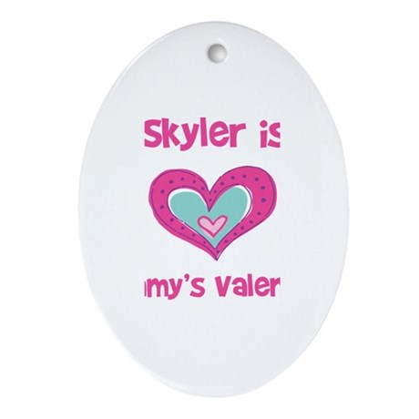 Skyler Is Mommy's Valentine Oval Ornament