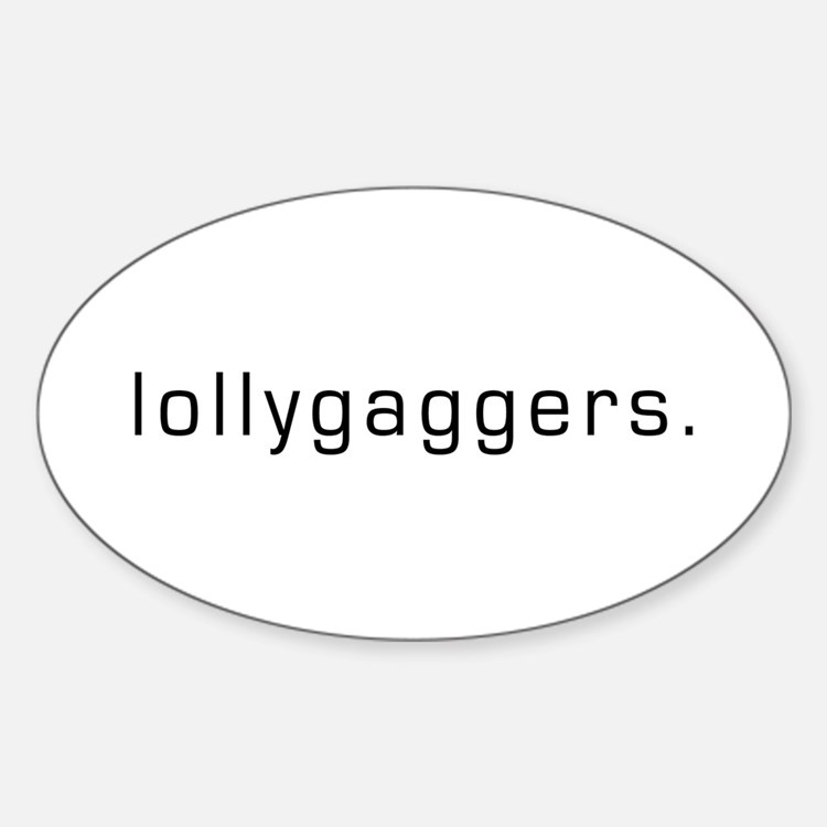Lollygaggers Oval Decal