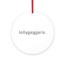 Lollygaggers Ornament (Round)
