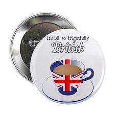 "All Frightfully British 2.25"" Button"
