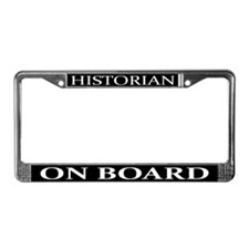 Historian On Board License Plate Frame
