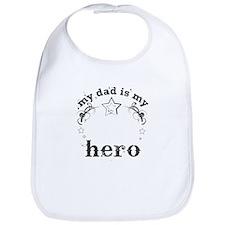 my dad is my hero Bib